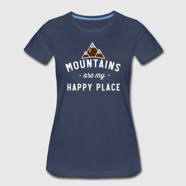 Mountains Are My Happy Place - Women's Premium T-Shirt