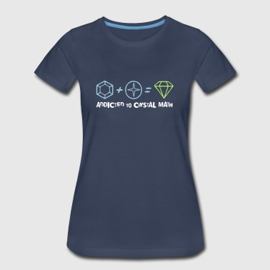 Addicted to Crystal Math - Women's Premium T-Shirt