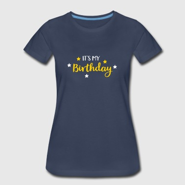 birthday - Women's Premium T-Shirt