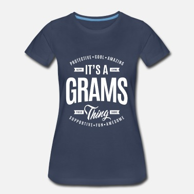 Happiness Gram Grams Thing - Women's Premium T-Shirt