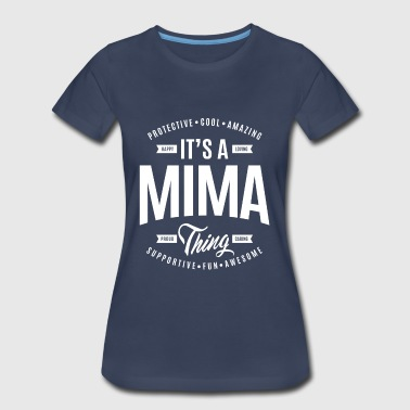 Mima Mima Thing - Women's Premium T-Shirt