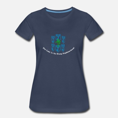 Ingress Resistance You Came to The Wrong Neighbourhood - Women's Premium T-Shirt