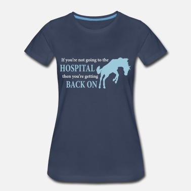 Bucking Horse Bucking Horse: Hospital - Women's Premium T-Shirt