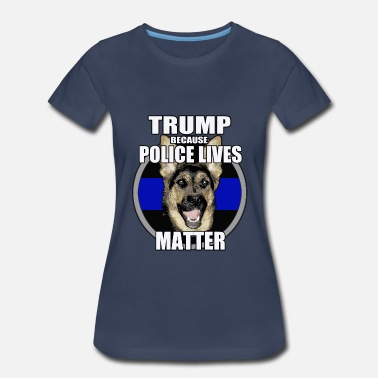 Police For Trump Police lives trump 1 - Women's Premium T-Shirt