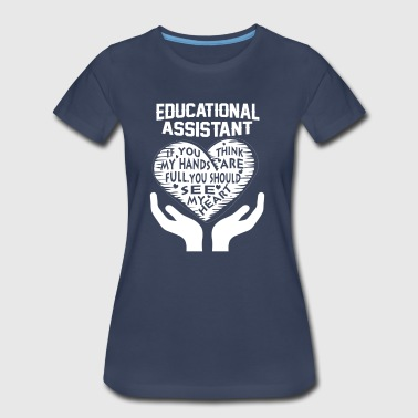 Educational Assistant - Women's Premium T-Shirt