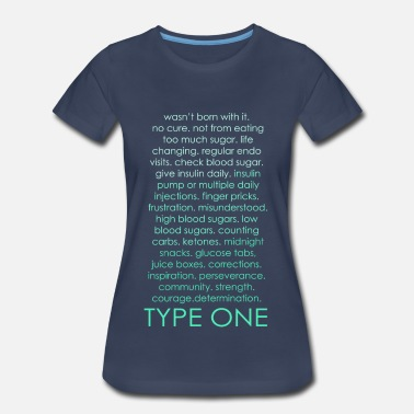Diabetes Funny The Inspire Collection - Type One - Green - Women's Premium T-Shirt