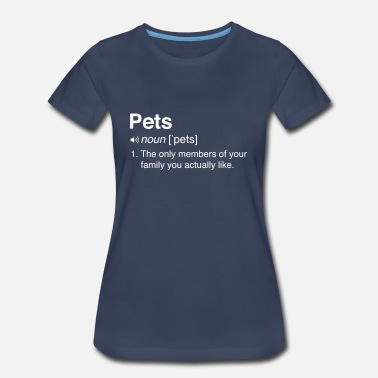 Funny Definition Funny Pets Definition - Women's Premium T-Shirt