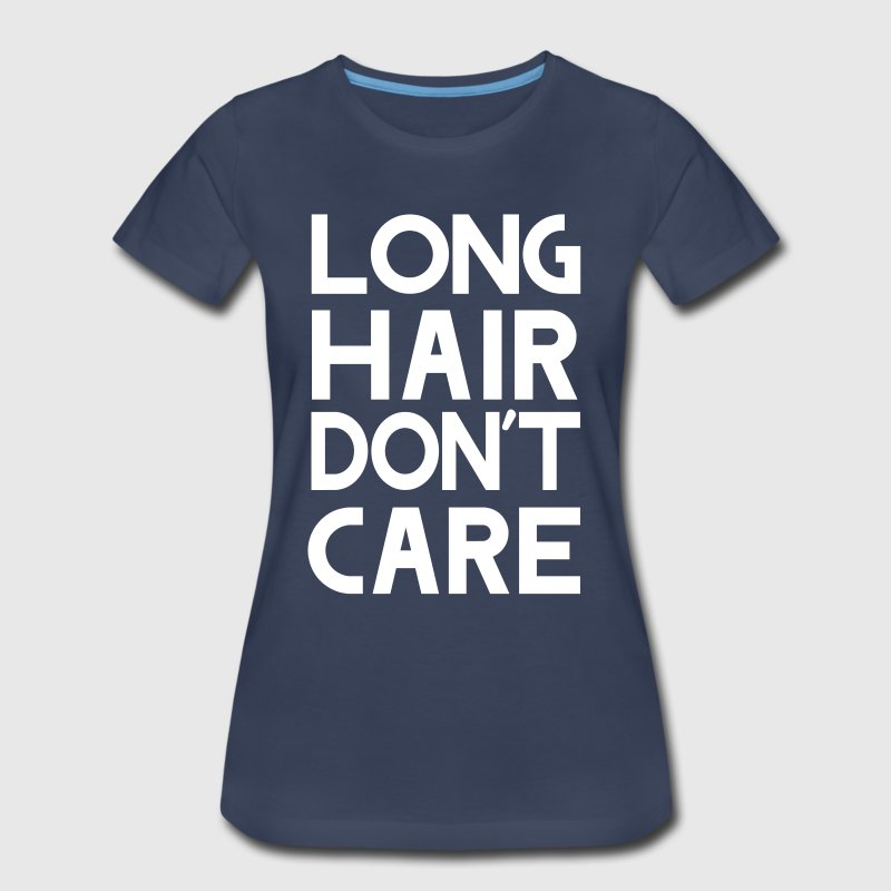 Long hair don't care - Women's Premium T-Shirt