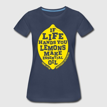Lemon Graphic If Life Hands You Lemons... - Women's Premium T-Shirt