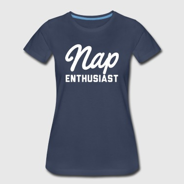 Nap Enthusiast - Women's Premium T-Shirt