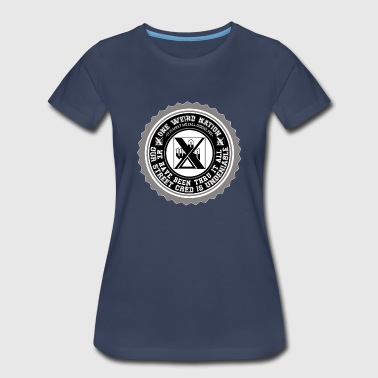 Street Cred WE HAVE BEEN TRHU IT ALL - Women's Premium T-Shirt