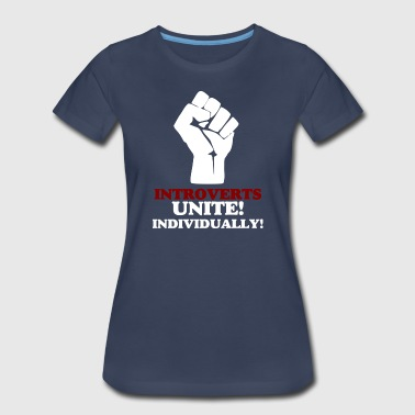 Introverts Unite (dark) v2 - Women's Premium T-Shirt