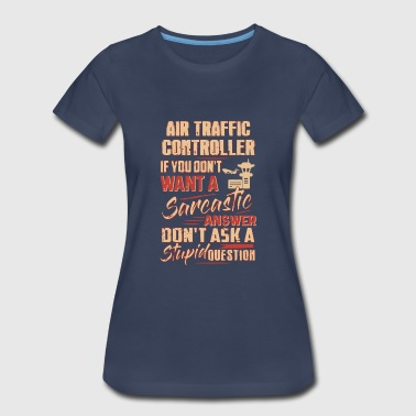 Air Traffic Control Apparel Air Traffic Controller Shirt - Women's Premium T-Shirt