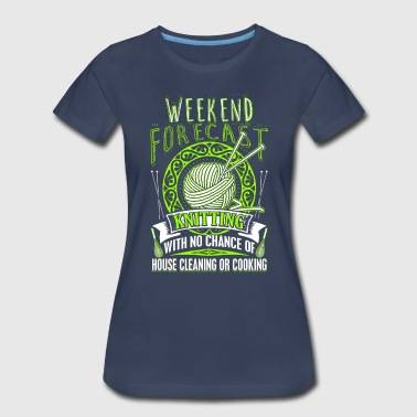 Weekend Forecast Knitting - Women's Premium T-Shirt