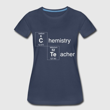 Chemistry Teacher - Women's Premium T-Shirt