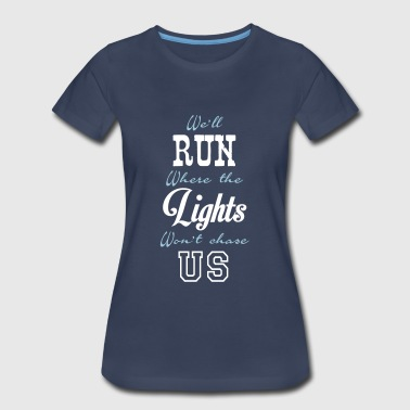 We Run - Women's Premium T-Shirt
