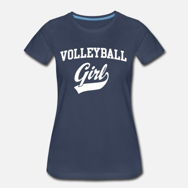 Volleyball Girl Volleyball Girl - Women's Premium T-Shirt