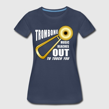 Funny Trombone Trombone Reaches Out White Text - Women's Premium T-Shirt