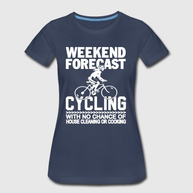 Cycling WEEKEND FORECAST CYCLING - Women's Premium T-Shirt