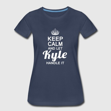 Kyle Let Kyle handle it - Women's Premium T-Shirt