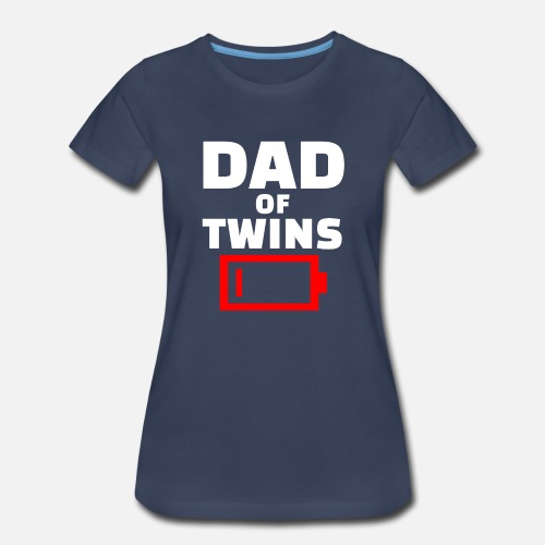 28b1e2654 Twins T-Shirts - Tired Dad Of Twins Fathers Day Funny Low Battery -  Women's. Do you want to edit the design?