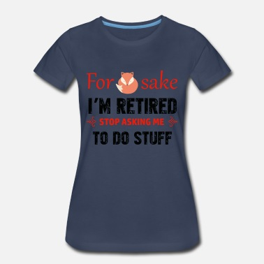Retired Designs Funny Retired designs - Women's Premium T-Shirt