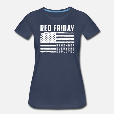 Red Friday Military Red Friday Remember Everyone Deployed Veteran Tee - Women's Premium T-Shirt