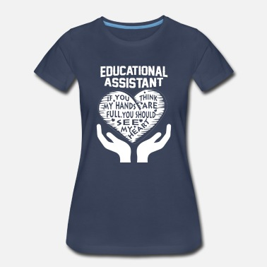 Assistant Educational Assistant - Women's Premium T-Shirt
