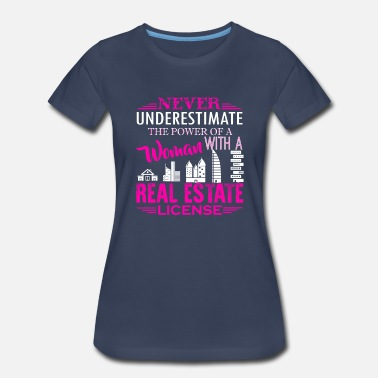 Real Estate Real Estate License Shirt - Women's Premium T-Shirt