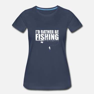 Fishing Heartbeat I'd Rather Be Fishing Tshirt Funny Gift for - Women's Premium T-Shirt