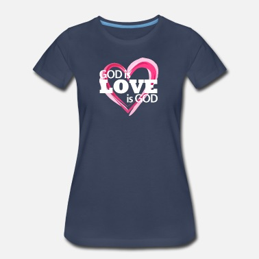 God So Loved God is Love is God - Women's Premium T-Shirt