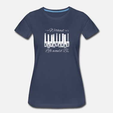 Mozart Without Keyboards Life Would B Flat Gift - Women's Premium T-Shirt