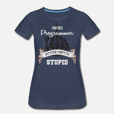 Fix Stupid FIX STUPID - Women's Premium T-Shirt