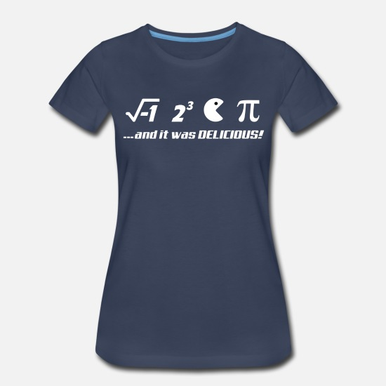 Pi T-Shirts - PI-IT WAS DELICIOUS - Women's Premium T-Shirt navy