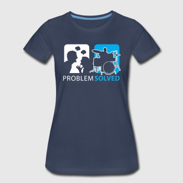 Problem Solved Drum - Women's Premium T-Shirt
