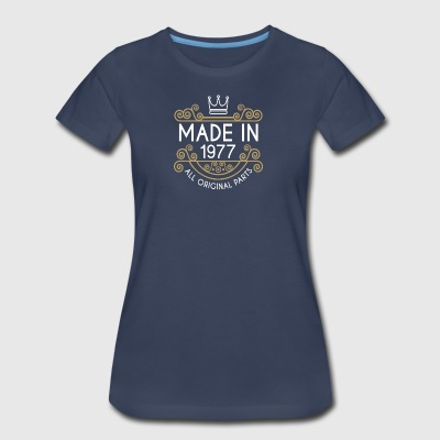 Made In 1977 All Original Parts - Women's Premium T-Shirt