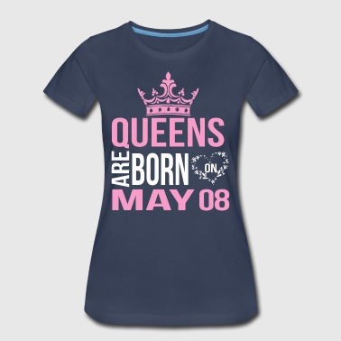 Queens are born on May 08 - Women's Premium T-Shirt