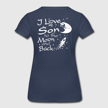 love my son to moon - Women's Premium T-Shirt