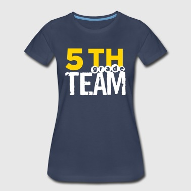 5th Grade Team - Women's Premium T-Shirt