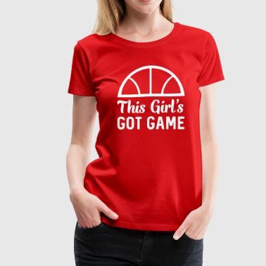 This girls got game - Women's Premium T-Shirt