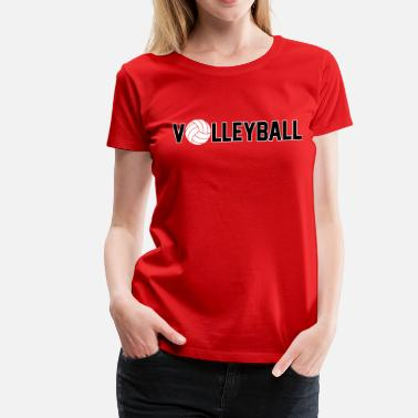 Volleyball Quote Volleyball - Women's Premium T-Shirt