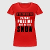Skiing: if you can read this pull me out of the snow - Women's Premium T-Shirt