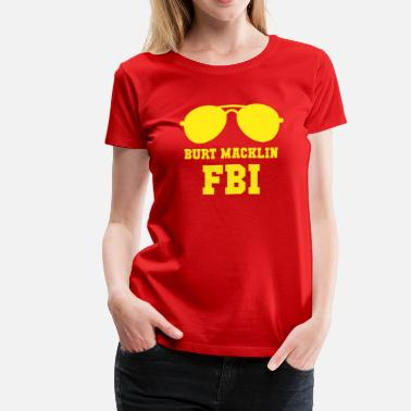 Recreation Parks and Recreation Burt Macklin FBI TV & Movies  - Women's Premium T-Shirt
