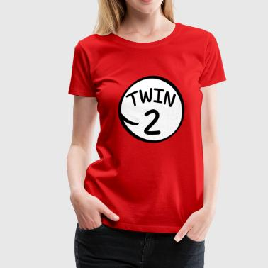 Twin 2 funny saying shirt - Women's Premium T-Shirt