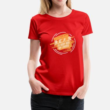Tailgate Kids B.E.A.R. to keep kids of cheese - Football - Women's Premium T-Shirt