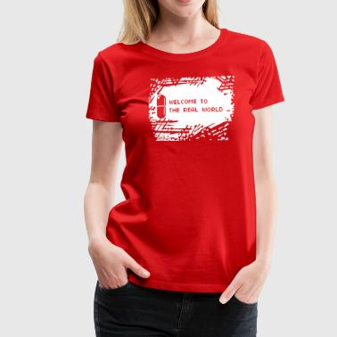 Welcome to the real world - background - Women's Premium T-Shirt