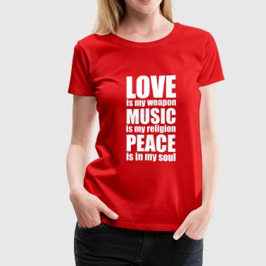 Weapon Love Love Is My Weapon - Women's Premium T-Shirt