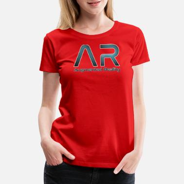 Augmented Reality AR Augmented Reality - Women's Premium T-Shirt