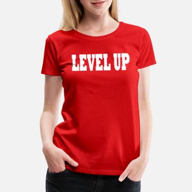 Ciara LEVEL UP LEVELUP - Women's Premium T-Shirt