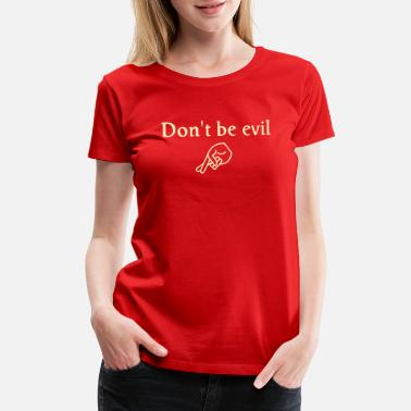 Crooked don't be evil - Women's Premium T-Shirt